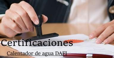 Certificados Calentadores de agua Dafi