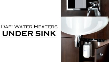 Dafi water heaters - under sink