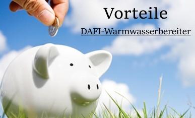 Vorteile Dafi Warmwasserbereiter