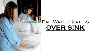 Dafi water heaters - over sink