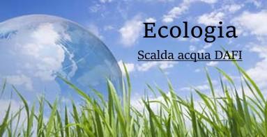 Riscaldatori di acqua di Ecologia Dafi